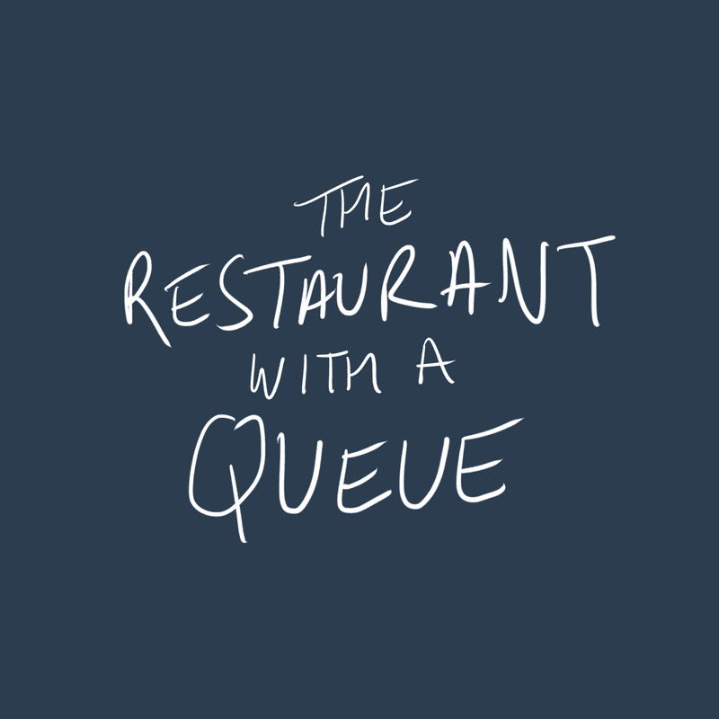 The Restaurant With A Queue